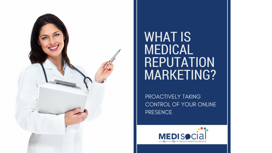 what-is-medicalreputationmarketing-1